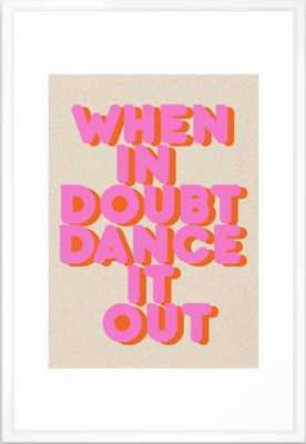 """Dance it out - Vector White Frame - 26""""x38"""" - Society6"""