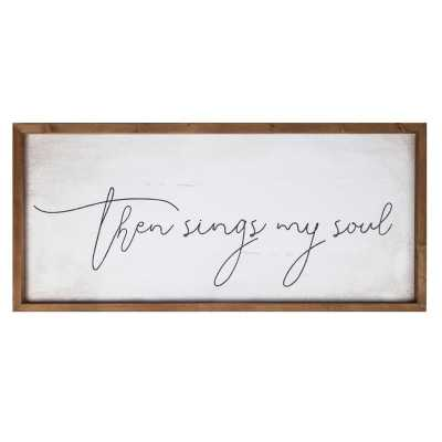 Then Sings My Soul Frame Wall Décor - Birch Lane