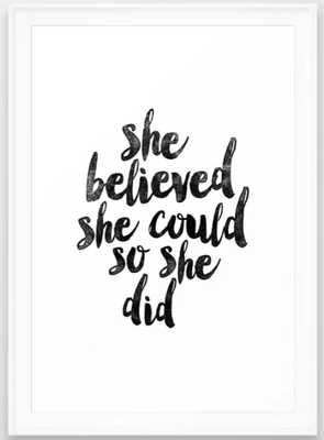 """She Believed She Could So She Did black and white typography poster design bedroom wall home decor Framed Art Print . 15"""" x 21"""" - Society6"""