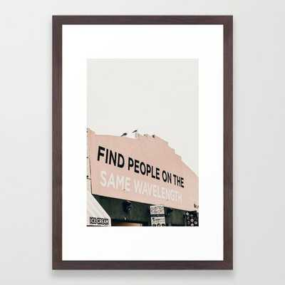 "Find People on the Same Wavelength Framed Art Print 15 x 21"" - Society6"