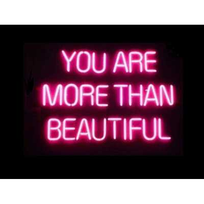 You are More Than Beautiful Neon Sign - Wayfair