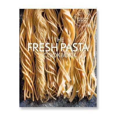 Williams Sonoma Test Kitchen Pasta Cookbook - Williams Sonoma
