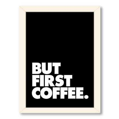 'But First Coffee' Textual Art on Wrapped Canvas - Wayfair