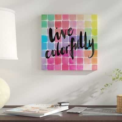 'Color Quotes II' Textual Art on Wrapped Canvas - Wayfair