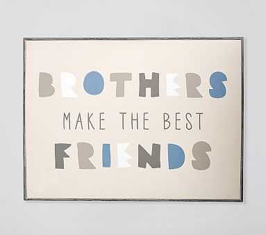 Brothers Make the Best Friends Art - Pottery Barn Kids