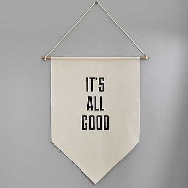 It's All Good Canvas Banner - Pottery Barn Teen