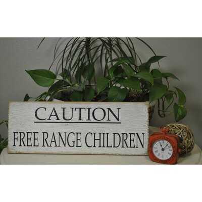 Charlayne Caution Free Range Children - Wayfair