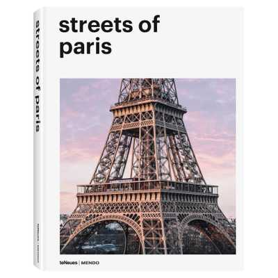 teNeues Streets of Paris Hardcover Book - Kathy Kuo Home