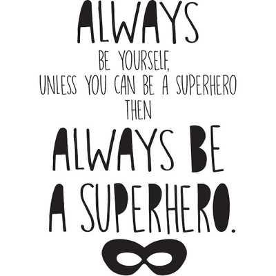 Black Superhero Wall Quote - Home Depot