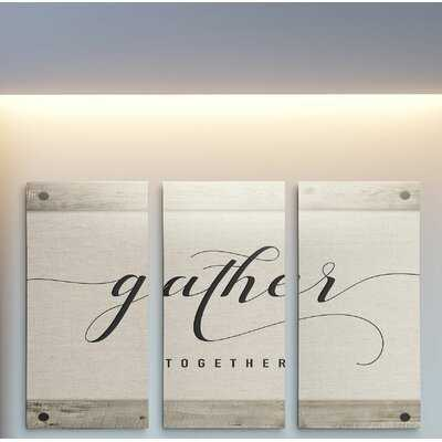 A Premium 'Gather Together' Textual Art Multi-Piece Image on Canvas - Wayfair