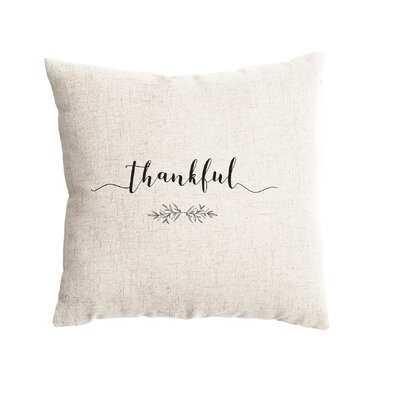 Falls City Thankful Farmhouse Pillow Cover - Wayfair