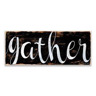 'Gather' Textual Art on Canvas - Wayfair