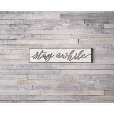 Stay Awhile Sign, White/Grey - Home Depot