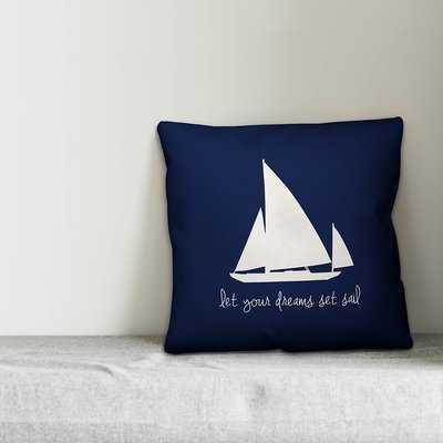 Kacie Dreams Set Sail Throw Pillow - Wayfair