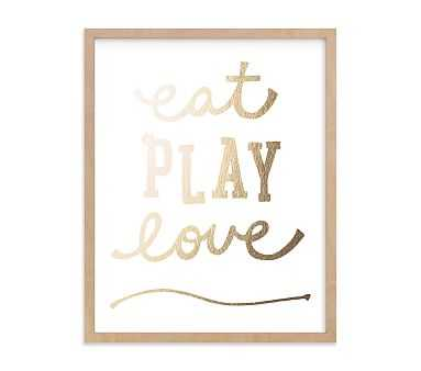 Eat. Play. Love. Wall Art by Minted(R) 11x14, Natural - Pottery Barn Kids