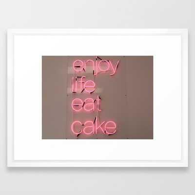 "Enjoy Life Eat Cake Art Print - 20"" x 26"", Vector White Frame with Mat - Society6"