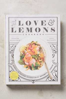 The Love And Lemons Cookbook - Anthropologie