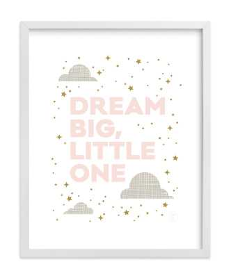 Dream Big, Little One - Minted