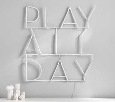 "Rachel Zoe ""Play All Day"" LED Sentiment Wall Light - Pottery Barn Kids"