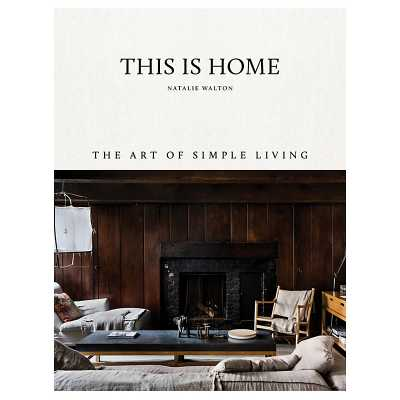 This Is Home   - Ballard Designs - Ballard Designs