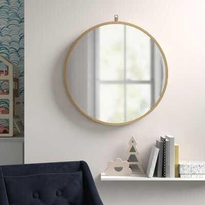 Accent Round Mirror - Wayfair