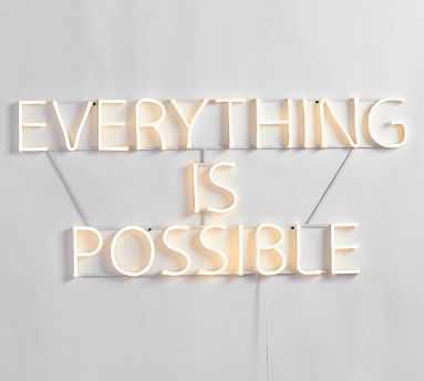Everything Is Possible Light Up Sign, White - Pottery Barn