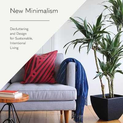 New Minimalism - West Elm