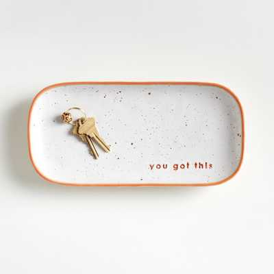 You Got This Trinket Tray - Crate and Barrel