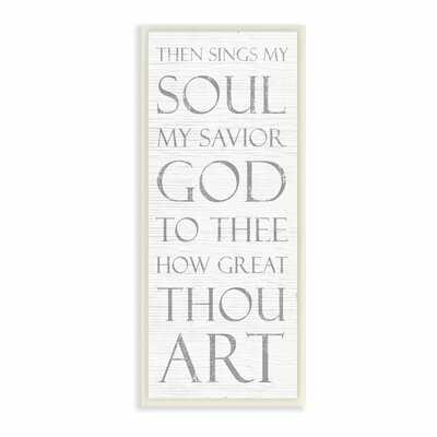'Then Sings my Soul Religious Inspirational Word Design' by Daphne Polselli Unframed Graphic Art Print - Wayfair
