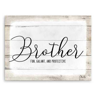 'Brother' by Olivia Rose - Wrapped Canvas Textual Art - Wayfair