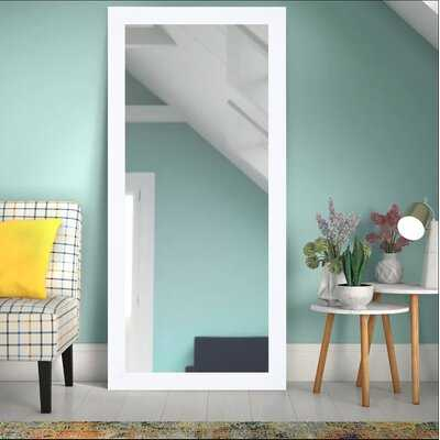 Dalessio Wide Tall Full Length Mirror - Wayfair