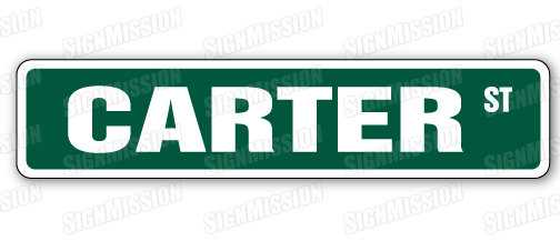 CARTER Street Sign Great Gift 100's of names! - Etsy