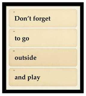 Don't Forget to Go Outside - One Kings Lane