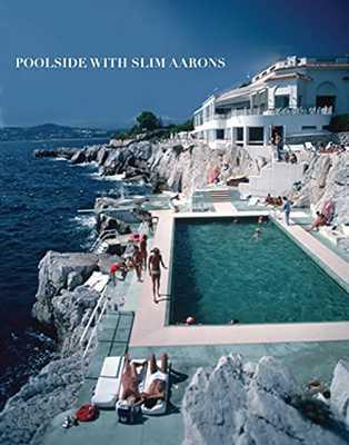 Poolside With Slim AaronsPoolside With Slim Aarons Hardcover - Amazon