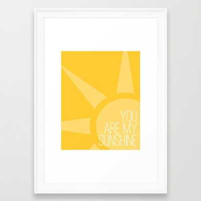 You Are My Sunshine - Society6