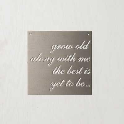 """""""GROW OLD TOGETHER"""" SIGN - shop.magnoliamarket.com"""