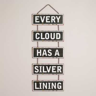 """Every Cloud"" Wall Decor - World Market/Cost Plus"