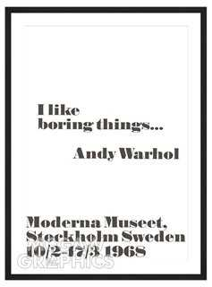 Andy Warhol, I like boring things... - One Kings Lane