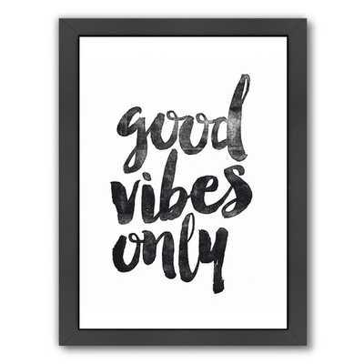 Good Vibes Only Framed Textual Art - AllModern