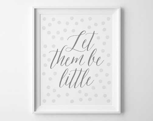 Let Them Be Little Print - Etsy