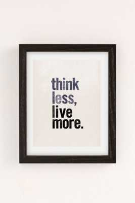 Chloe Vaux Think Less Live More Art Print - 18X24 - Framed - Urban Outfitters