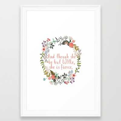 """She Is Fierce Floral Wall Decor - FRAMED ART PRINT/ SCOOP WHITE SMALL (15"""" X 21"""") - Society6"""