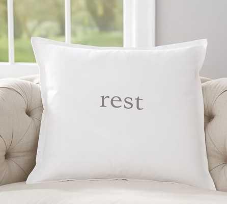 Rest Sentiment Print Pillow Cover - 24x24, No Insert - Pottery Barn