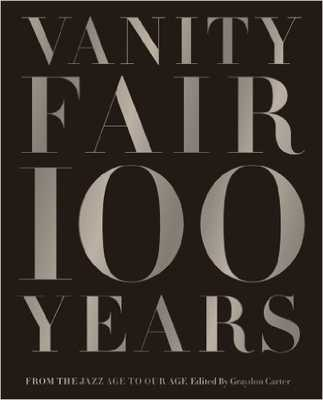Vanity Fair 100 Years: From the Jazz Age to Our Age - Amazon