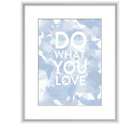 "Framed Print: Do What You Love - 16.25""x20.25 - Pottery Barn"