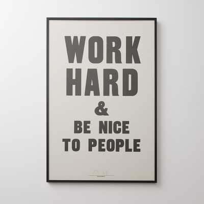 Work Hard & Be Nice To People Print - framed - Schoolhouse Electric
