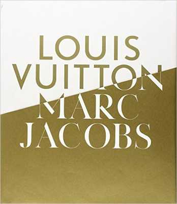 Louis Vuitton / Marc Jacobs: In Association with the Musee des Arts Decoratifs, Paris - Amazon