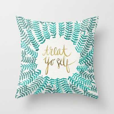 """Treat Yo Self – Gold & Turquoise - PILLOW (20"""" X 20"""") WITH PILLOW INSERT - Society6"""