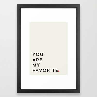 YOU ARE MY FAVORITE - Society6