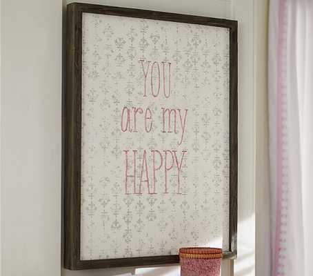 "You Are My Happy Art, framed, 23.5"" wide x 30"" high x 2"" thick - Pottery Barn Kids"